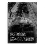 Historias del «Madri»  •  Sina Clavaín Ruiz