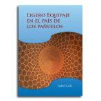 Ligero equipaje en el país de los pañuelos  •  Isabel Gallo