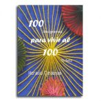 100 ideogramas para vivir al 100% feliz  •  Horacio Cardenas