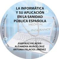LA INFORMATICA Y SU APLICACION EN LA SANIDAD PUBLICA CD