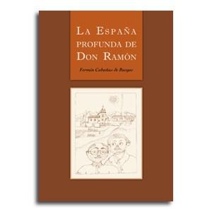La Espana profunda de Don Ramon portada novela