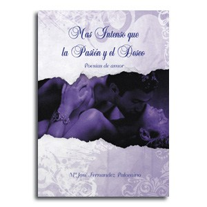 Mas intenso que la pasion y el deseo portada libro de poesía