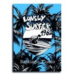 Lonely Surfer 1962  •  Santiago Cueto