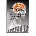 La enfermedad mental desde la perspectiva evolucionista • Beatriz Arbaizar