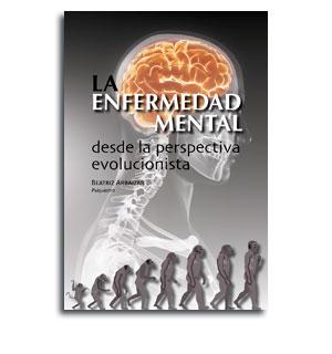 La enfermedad mental desde la perspecitiva evolucionista portada