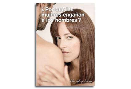 Portada novela Por que las mujeres enganan a los hombres