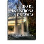 El hijo de la matrona de Pampa  •  Arantxa Ugartetxea Arrieta