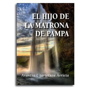 Portada novela el hijo de la matrona de Pampa