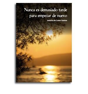 Portada libro Nunca es demasiado tarde