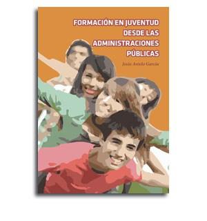 Portada Formacion en juventud desde las administraciones publicas