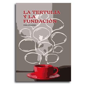 Portada Libro La Tertulia y la Fundacion