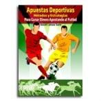 Apuestas deportivas, métodos y estrategias para Ganar Dinero Apostando al Futbol • David Latasa Sanz