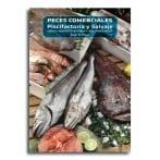 Peces Comerciales, Piscifactoría y Salvaje