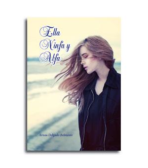 Libro Poemas Ella Ninfa y Alfa
