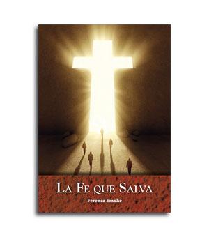 Libro La Fe que salva