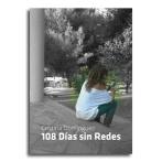 108 días sin redes