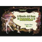 """L'Escola del Bosc """"Boscola"""""""