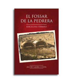 Portada novela El Fossar de la pedrera
