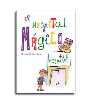 Cuento infantil El hospital magico