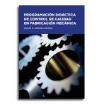 Programación didáctica de control de calidad en fabricación mecánica