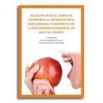 Relación entre el grado de adherencia al patrón de dieta mediterránea y diagnóstico de la enfermedad periodontal en adultos jóvenes