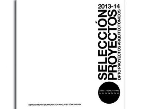 Selección Proyectos – Departamentos de Proyectos Arquitectónicos UPV