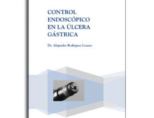 Control endoscópico en la úlcera gástrica