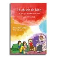 La abuela de Nico – El niño que aprendió a ser feliz
