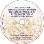 La planificación estratégica de las empresas del sector de fabricación de productos para la alimentación animal