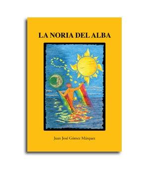 portada del libro de poesía La Noria del Alba