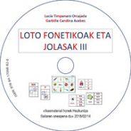 Loto fonetikoak eta jolasak III