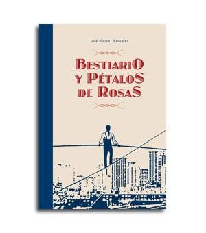 Portada del libro de poesía Bestiario y pétalos de rosas