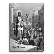 Jesús desde el sentido común