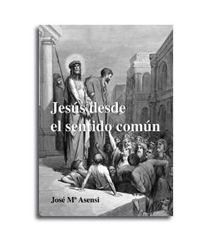 Portada del libro Jesus desde el sentido común
