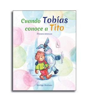 portada del cuento Cuando Tobias conoce a Tito