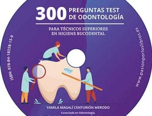 300 preguntas test de odontología