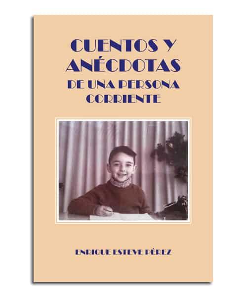 portada del libro Cuentos y anécdotas de una persona corriente
